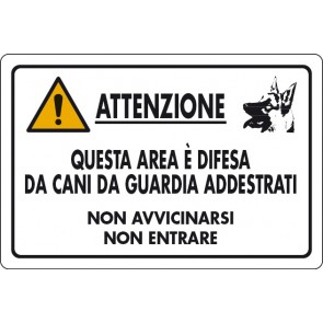 CART.ALL. Att. area e' difesa da cani...